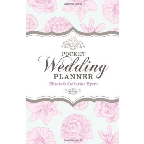 Pocket Wedding Planner 2nd Edition Myers, Elizabeth Catherine (9781845284855)