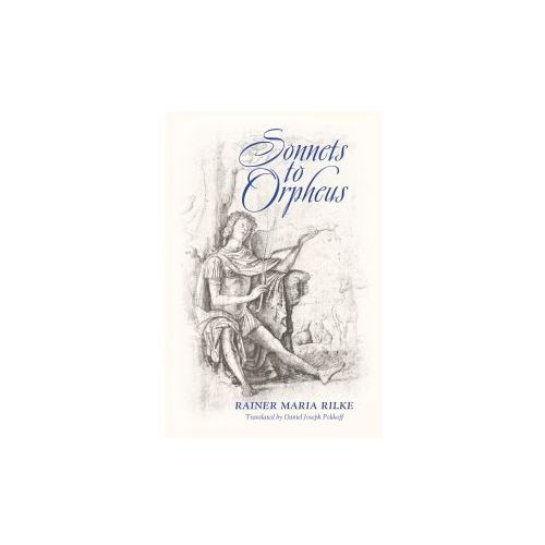 Sonnets to Orpheus (Bilingual Edition) (9781621381167)